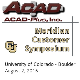2nd Annual ACAD-Plus Meridian Customer Symposium